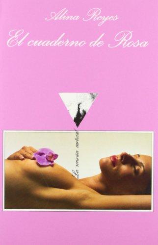 El Cuaderno De Rosa/ Rosa's Notebook (Spanish: Alina Reyes; Translator-Juan