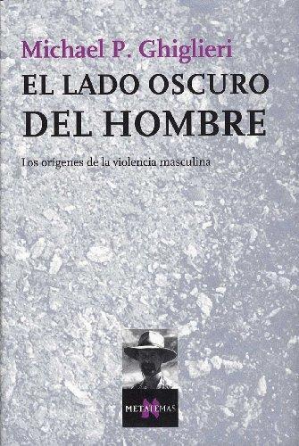 9788483104019: El Lado Oscuro del Hombre (Spanish Edition)