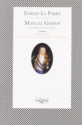 9788483104057: Manuel Godoy (FÁBULA)