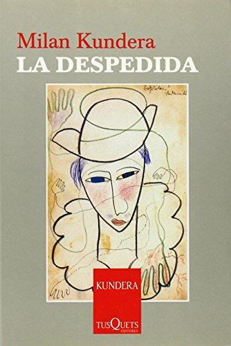 9788483104170: La despedida (Milan Kundera)