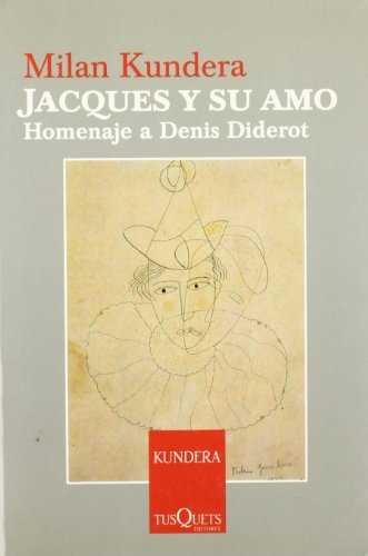 9788483104194: Jacques y Su Amo (Jacques and His Love)
