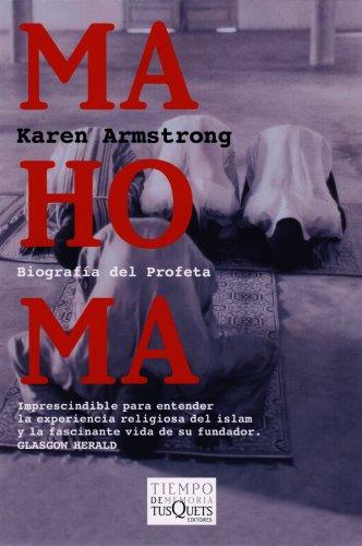Mahoma: Biografia del Profeta (Tiempo de Memoria): Armstrong, Karen