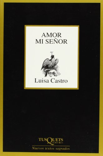9788483104378: Amor mi señor (Nuevos Textos Sagrados)