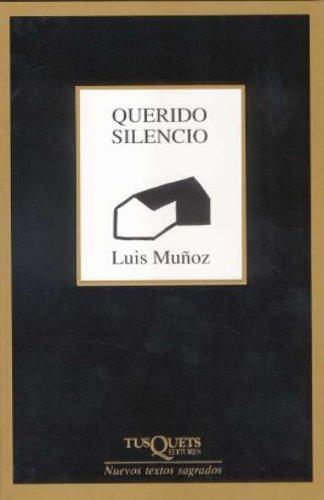 9788483104484: Querido silencio (Nuevos Textos Sagrados)