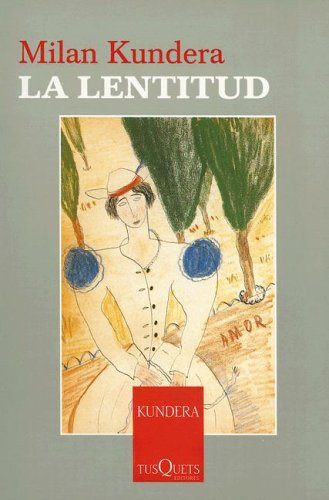 9788483104514: 5: La Lentitud / Slowness (Esenciales / Essentials) (Spanish Edition)