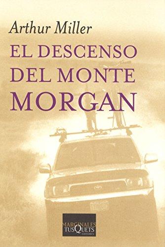 9788483104545: El descenso del monte Morgan (Volumen Independiente)