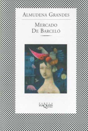 9788483104729: Mercado de Barcelo, El (Textos En El Aire) (Spanish Edition)