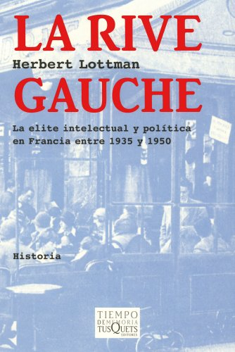9788483104927: La Rive Gauche (Volumen Independiente)