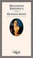 Hollywood Babilonia II (Spanish Edition): Kenneth Anger