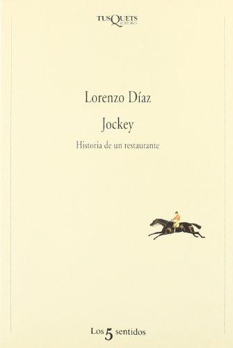 9788483105078: Jockey (1945-1996): Historia de un restaurante (Los Cinco Sentidos)