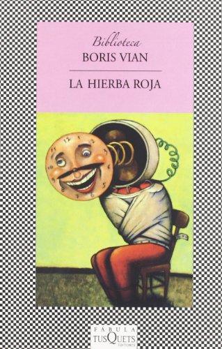 9788483105085: Hierba Roja, La (Fabula) (Spanish Edition)