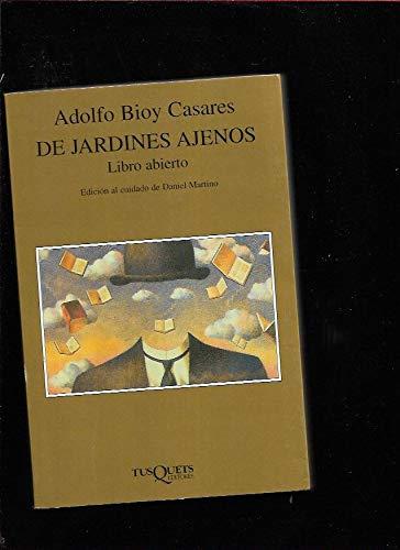 De Jardines Ajenos (Marginales) (Spanish Edition): Adolfo Bioy Casares