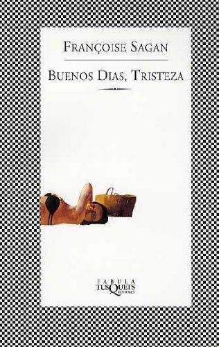 9788483105221: Buenos dias, tristeza (Fbula) (Spanish Edition)
