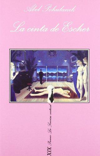 9788483105269: Cinta de Escher, La (La Sonrisa Vertical) (Spanish Edition)