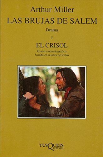 Brujas de Salem,Las. Drama y el crisol.: Miller, Arthur [1915-2005]: