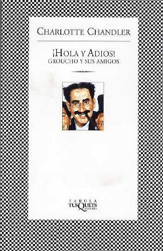 9788483105290: ¡Hola y adiós! Groucho y sus amigos (FÁBULA)
