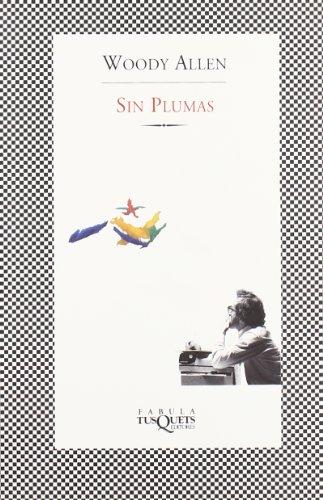 9788483105306: Sin plumas (Fabula (tusquets))