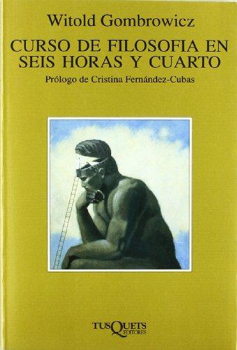 9788483105320: Curso de filosofía en seis horas y cuarto (Volumen Independiente)