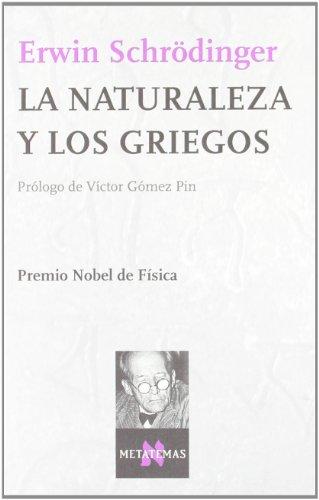 9788483105337: La naturaleza y los griegos (Metatemas)