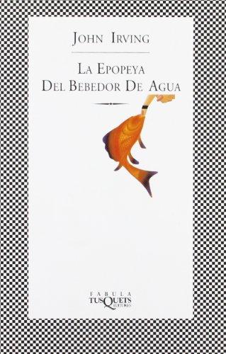 9788483105368: LA Epopeya Del Bebedor De Agua / The Water-Method Man (Spanish Edition)