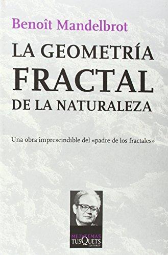 9788483105498: La geometría fractal de la naturaleza (Metatemas)