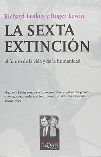 9788483105511: La sexta extinción (Metatemas)
