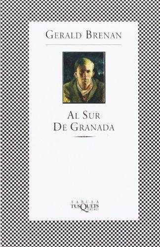 9788483105566: Al sur de Granada (FÁBULA)