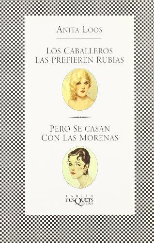 9788483105740: Los Caballeros Las Prefieren Rubias (Spanish Edition)