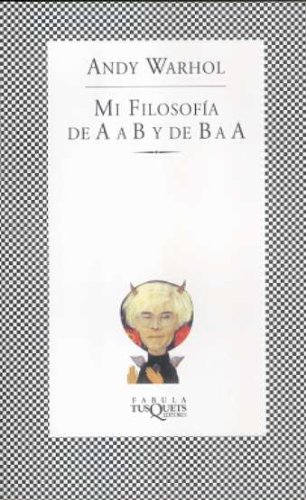9788483105894: Mi Filosofia De A A B Y De B A A (Spanish Edition)
