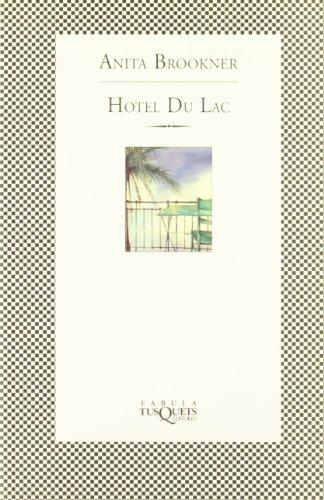 Hotel du Lac (Fábula): Brookner, Anita