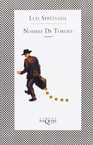 9788483106051: Nombre de torero (FÁBULA)