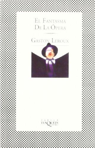 9788483106068: El fantasma de la Ópera (Fabula (tusquets))