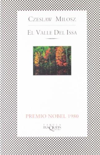 El valle del Issa (FÁBULA) (Spanish Edition) (9788483106341) by Milosz, Czeslaw