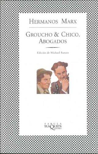 9788483106396: Groucho & Chico, abogados: Flywheel, Shister y Flywheel, el serial radiofónico perdido de los hermanos Marx (FÁBULA)