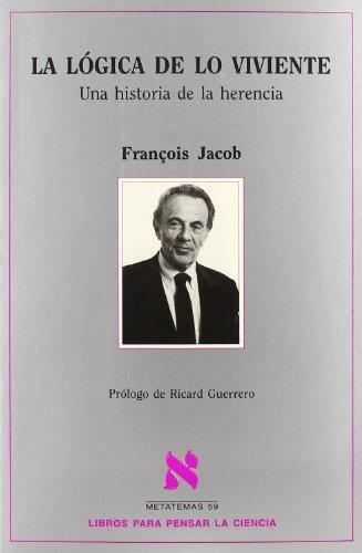 LA LÓGICA DE LO VIVIENTE: François Jacob