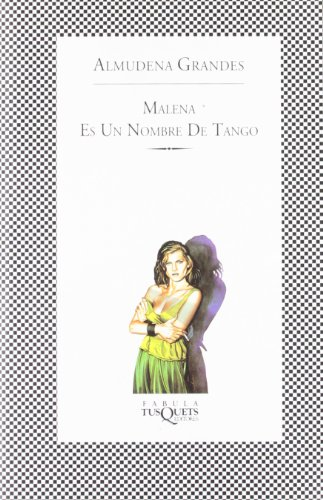 9788483106556: Malena es un Nombre de Tango (Fabula)