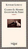 9788483106570: Cuando El Hombre Encontro Al Perro (Spanish Edition)