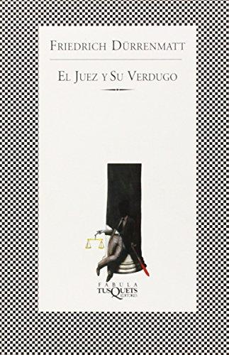 9788483106662: El Juez Y Su Verdugo (Fabula) (Spanish Edition)