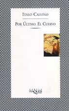 9788483106679: Por Ultimo, El Cuervo (Fabula) (Spanish Edition)
