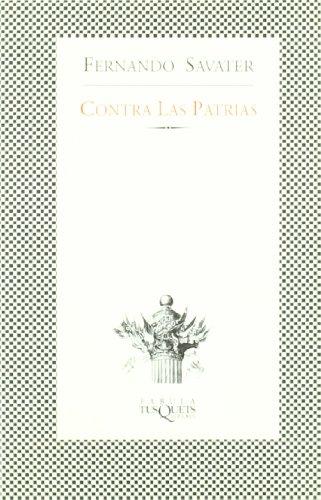 9788483106723: Contra Las Patrias (Fábula) (Spanish Edition)