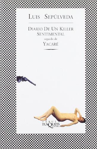 9788483106839: Diario de un Killer sentimental seguido de Yacaré (FÁBULA)