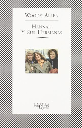 9788483106846: Hannah Y Sus Hermanas / Hannah and Her Sisters (Spanish Edition)
