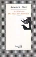 Los Cornudos Del Viejo Arte Moderno (Spanish Edition) (8483106892) by Dali, Salvador