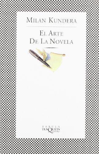 9788483106907: El Arte De La Novela (Spanish Edition)