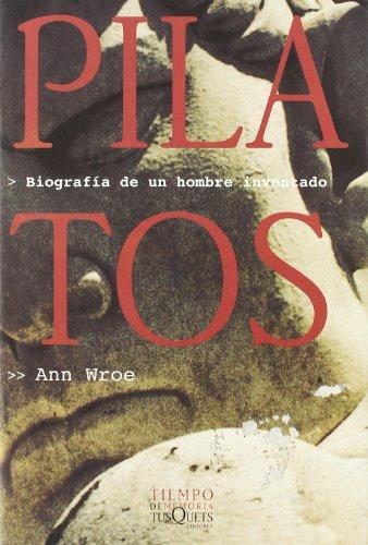 9788483106938: Pilatos: Biografía de un hombre inventado (Tiempo de Memoria)