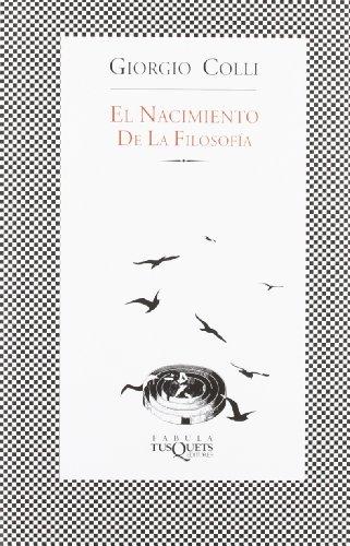 9788483107027: El Nacimiento De La Filosofia (Fabula (Tusquets Editores)) (Spanish Edition)