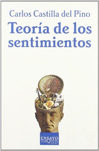 9788483107089: Teoria De Los Sentimientos/Theory of Emotions (Ensayo (Tusquets Editores), 45.) (Spanish Edition)