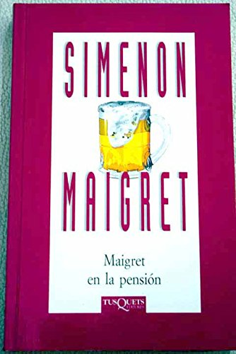 9788483107096: Maigret En La Pension (Spanish Edition)