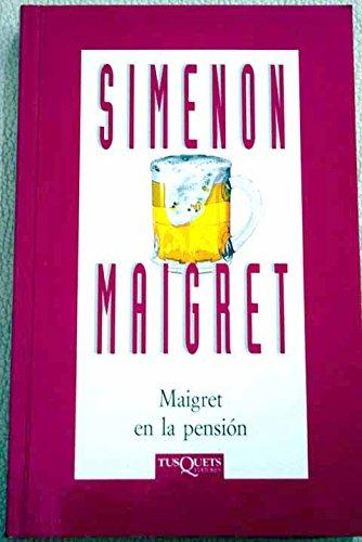 9788483107096: Maigret en la pension (