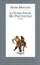 La Ultima Noche Que Pase Contigo (The Last Night We Spent Together) (Spanish Edition): Mayra ...